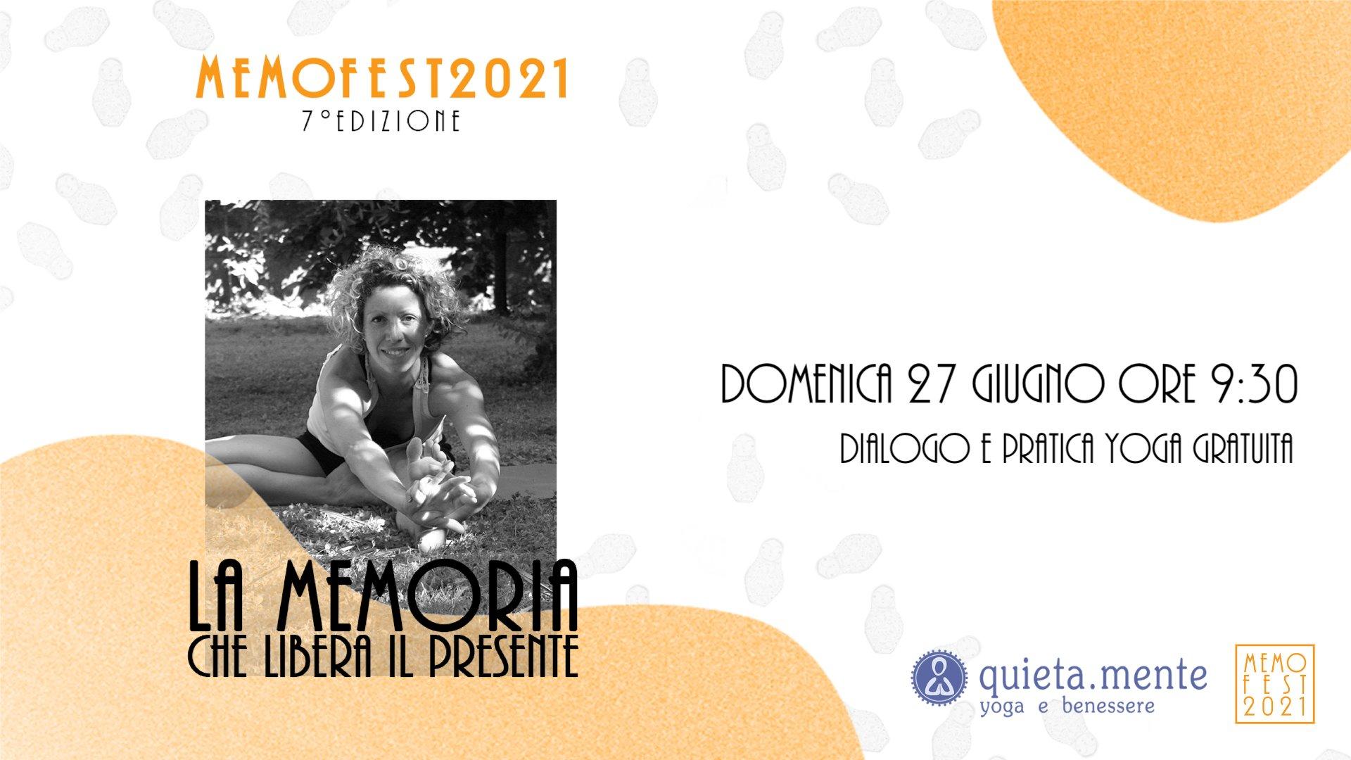 MemoFest 2021 - La Memoria che libera il presente, dialogo e pratica Yoga gratuita